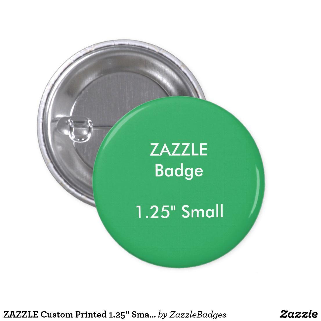 ZAZZLE Custom Printed 1.25\