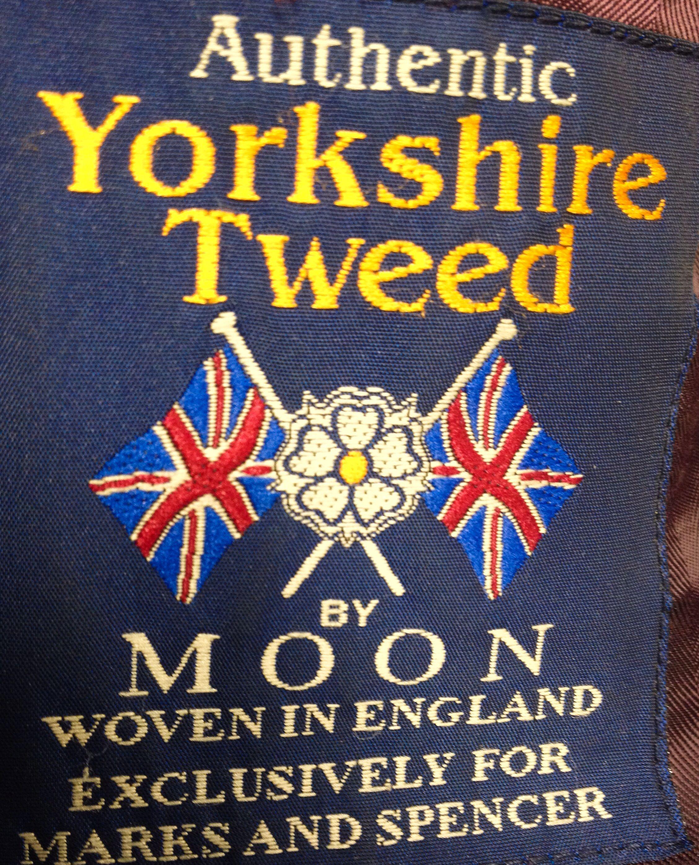 Yorkshire tweed label, bloomin   marvellous!