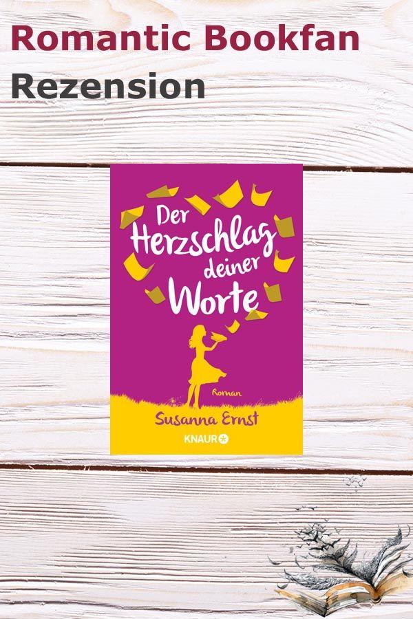 Rezension Der Herzschlag Deiner Worte Von Susanna Ernst Worter Liebesromane Bucher