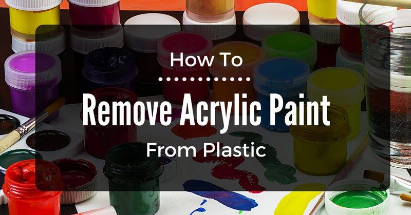 How To Remove Acrylic Paint From Plastic In Two Easy Ways Via Relaxing Space Remove Acrylic Paint Painting Plastic Remove Acrylics