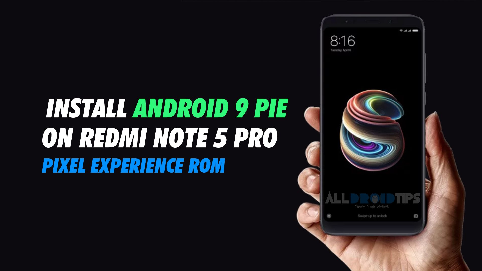 Download Pixel Experience ROM on Xiaomi Redmi Note 5 Pro