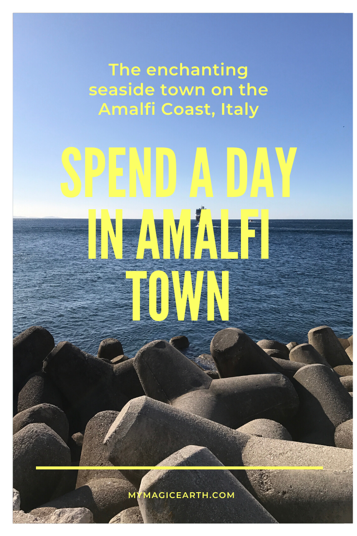 Amalfi, the Enchanting Seaside Town on the Amalfi Coast - My Magic Earth