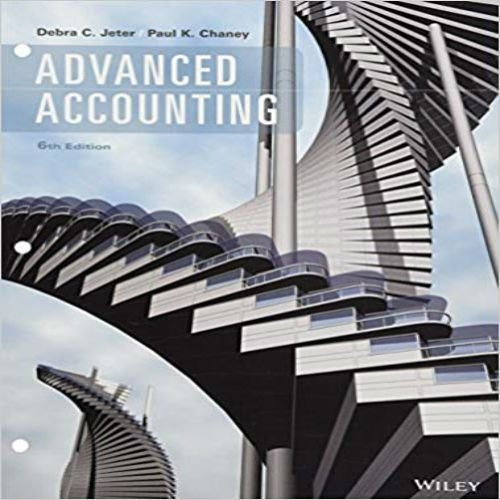 Advanced Accounting 6th Edition By Jeter And Chaney