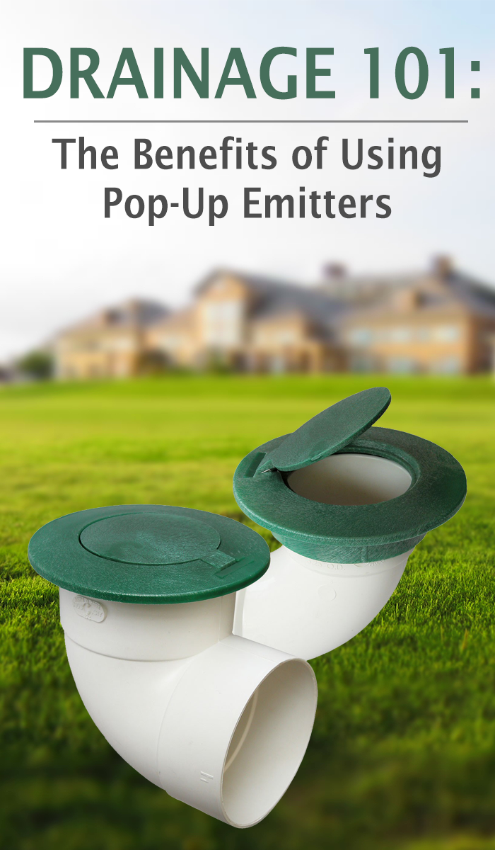 Drainage 101 The Benefits Of Using Pop Up Emitters Backyard Drainage Drainage Yard Drainage