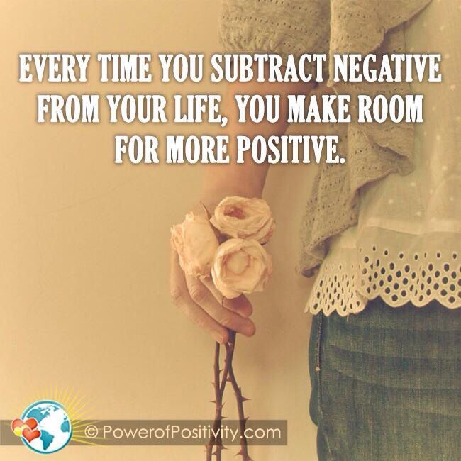 Make room for the positive