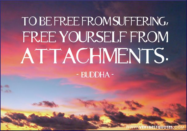 Awakening The Buddha Within Quotes: Free Yourself From Attachments