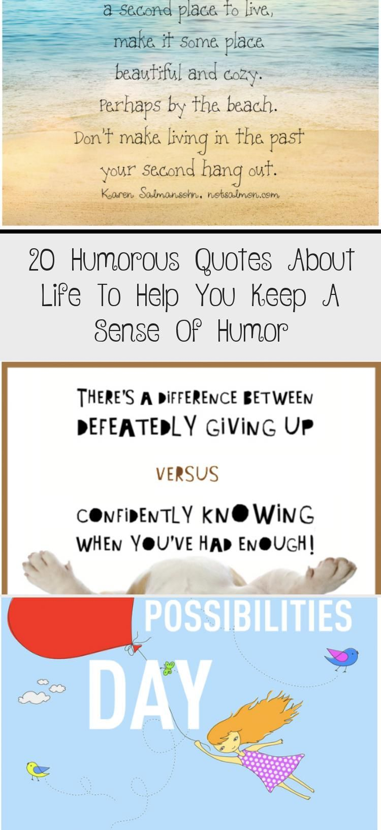 20 Humorous Quotes About Life To Help You Keep A Sense Of Humor Funny Quotes Sarcastic Quotes Funny Life Quotes