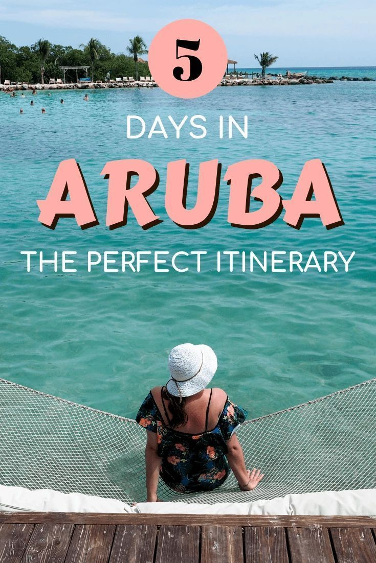 The Perfect Aruba Itinerary: 5 Days on One Happy Island -   16 travel destinations Carribean dreams ideas