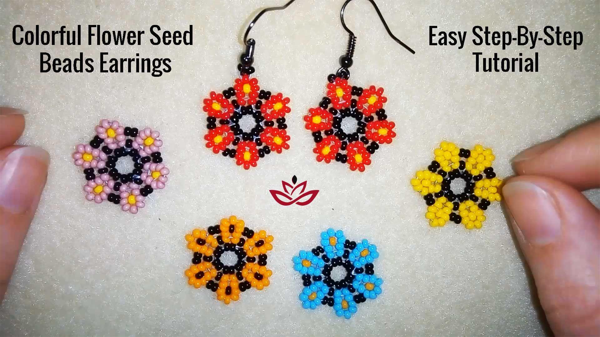 Colorful Flower Seed Beads Earrings Tutorial Seed Bead Tutorial Beading Tutorials Earring Tutorial