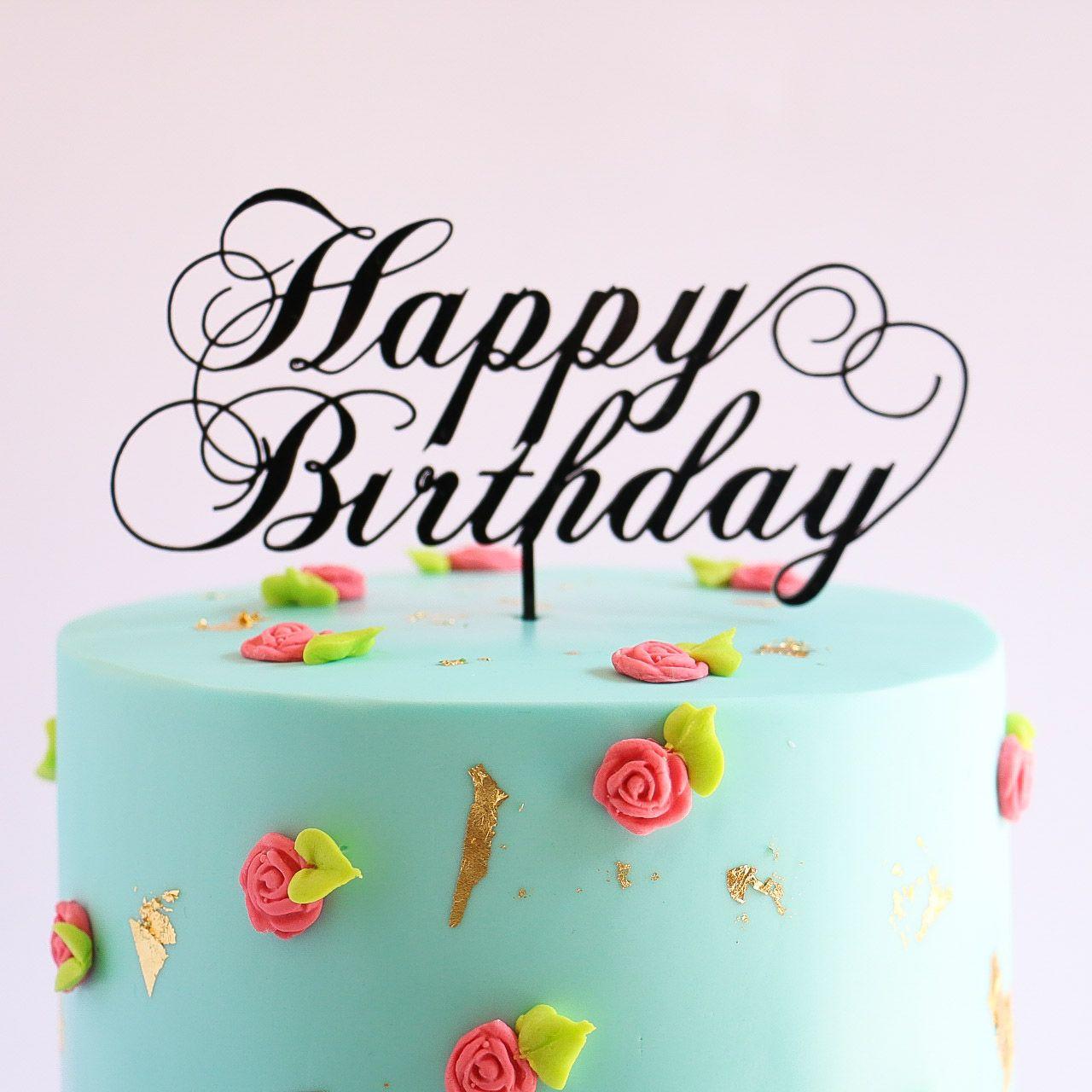 Flourishes elegant happy birthday topper rosies dessert