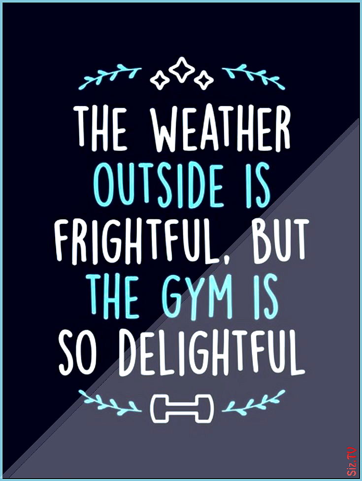 Fitness Motivation  Das Wetter drau en ist schrecklich aber das Fitnessstudio ist so sch n  FitnessM...