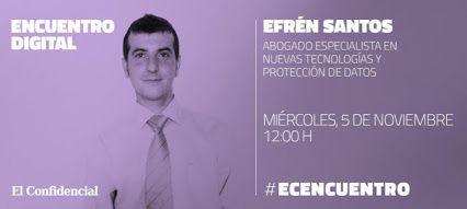 Mañana en @elconfidencial encuentro digital con @efrensantos_tic, abogado especialista en nuevas tecnologías