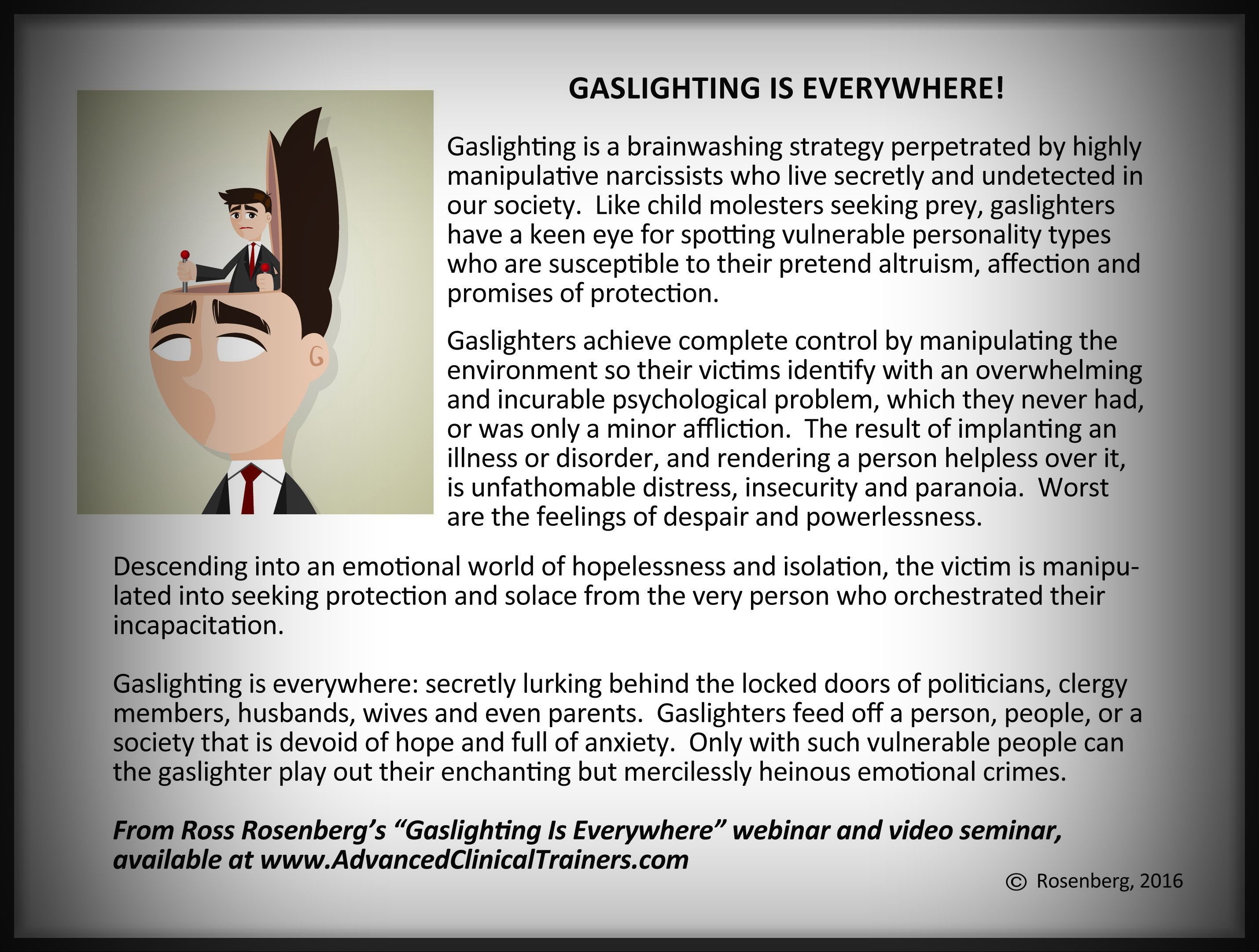 Gaslighting Is Everywhere The Human Magnet Syndrome Gaslighting Psychological Manipulation Narcissistic Abuse