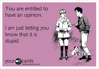 you're entitled