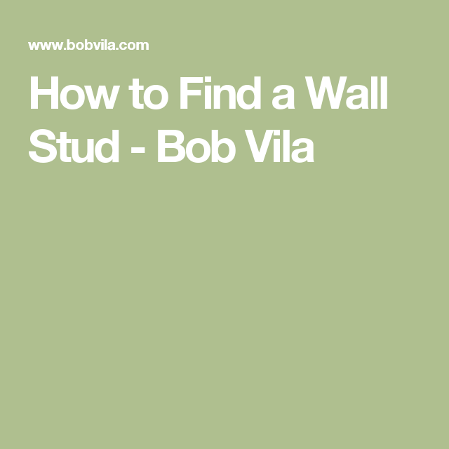 3 Ways To Find A Wall Stud (Without Fancy Equipment