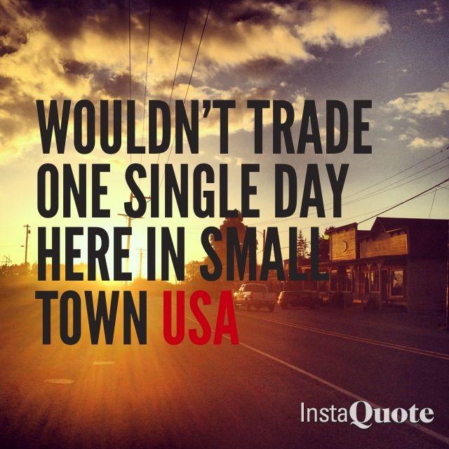 Small Town Usa Mattiestockmanphotography Small Towns Usa Small Town Quotes Small Towns