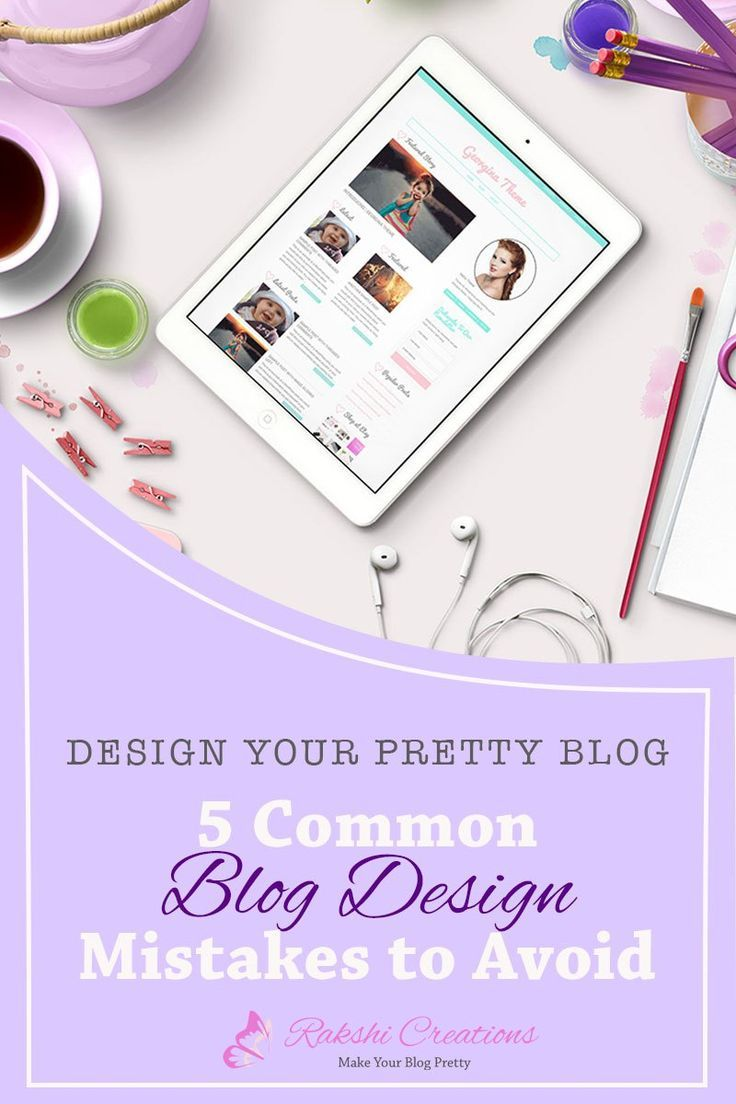 5 Common Blog Design Mistakes To Avoid - and how to fix them. If you want to be taken seriously by your readers, it is essential to have a professional looking website or blog even if you are still new to blogging. You need to avoid these 5 most common blog design mistakes that are often committed by newbie bloggers and even the seasoned ones.