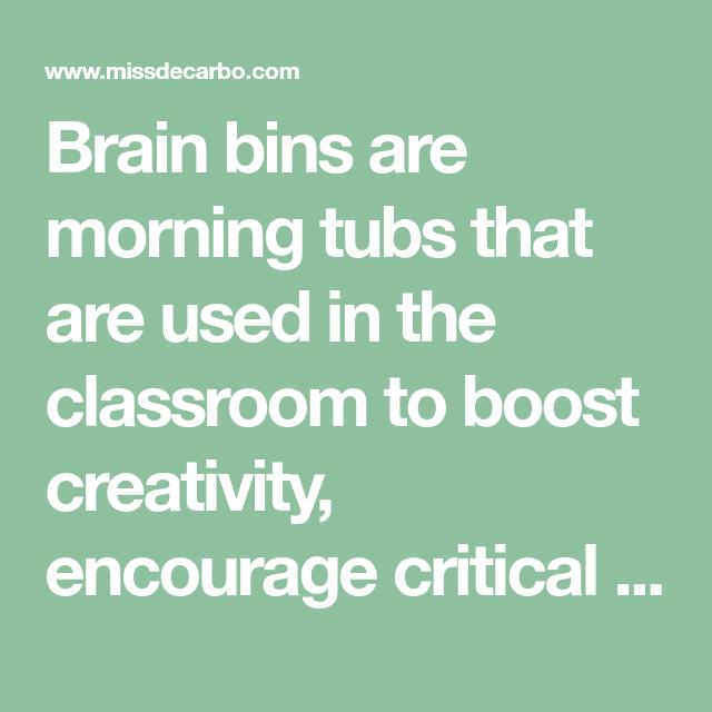 Brain Bins Promote Creativity And Essential Skills