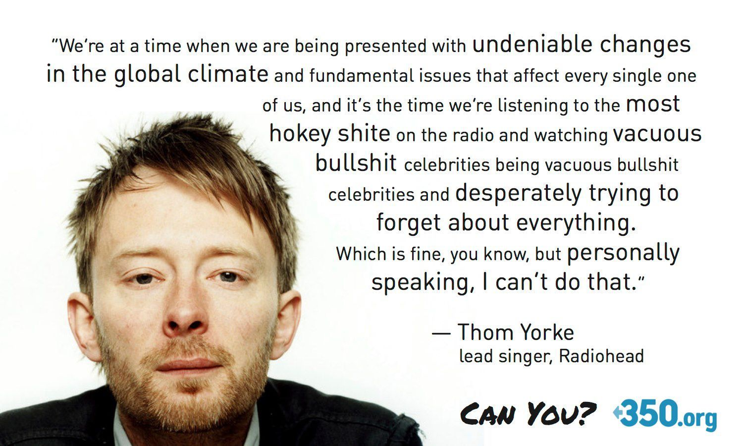 2be4dd8cf Thom Yorke from Radiohead speaks out about the need for climate change  action. 350.org quote