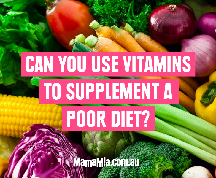can vitamins make up for poor diet