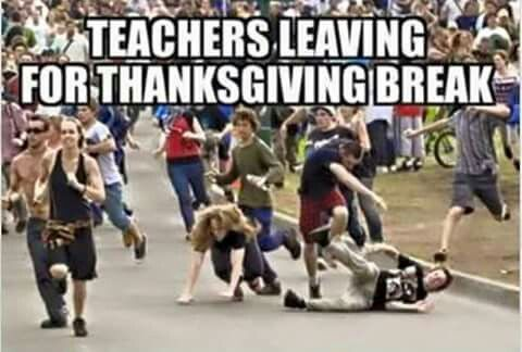 Thanksgiving Break!