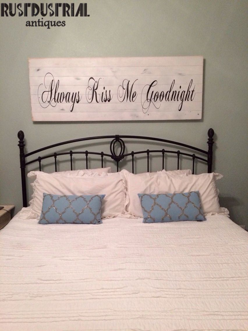Always Kiss Me Goodnight Sign Painted On Cedar Planks By