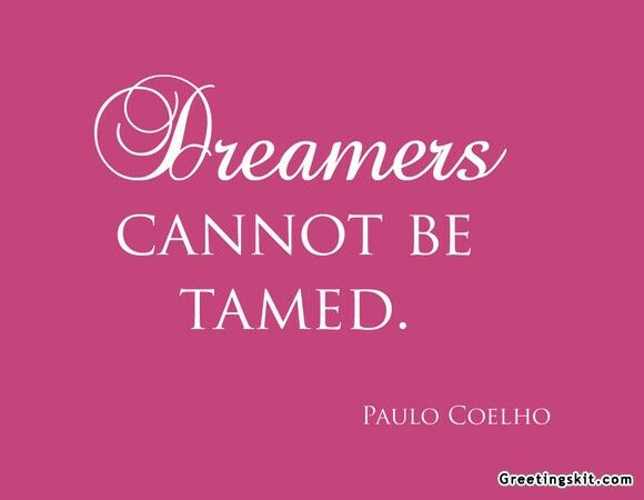 Dreamers quote.