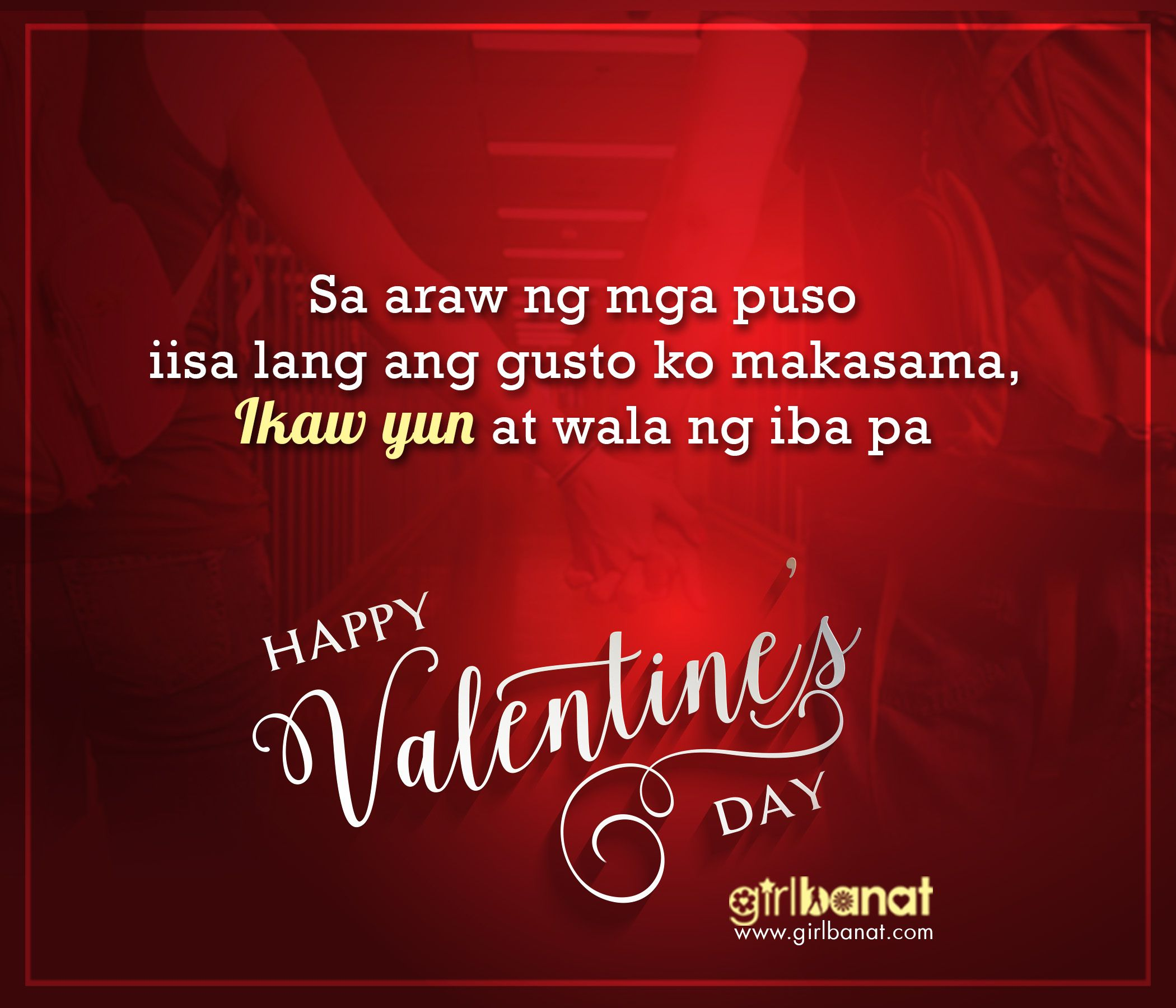 Tagalog Valentines Day Quotes Www Girlbanat Com Jpg 2100 1800 Tagalog Love Quotes Valentines Day Love Quotes Tagalog Quotes Hugot Funny
