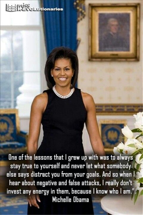 Michelle Obama A Leader Mother And Wife Inspirational People Notable Quotes Inspirational Women