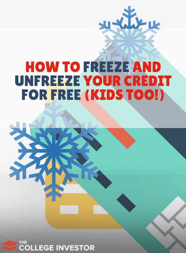 How to Freeze and Unfreeze Your Credit for Free (Kid's Too