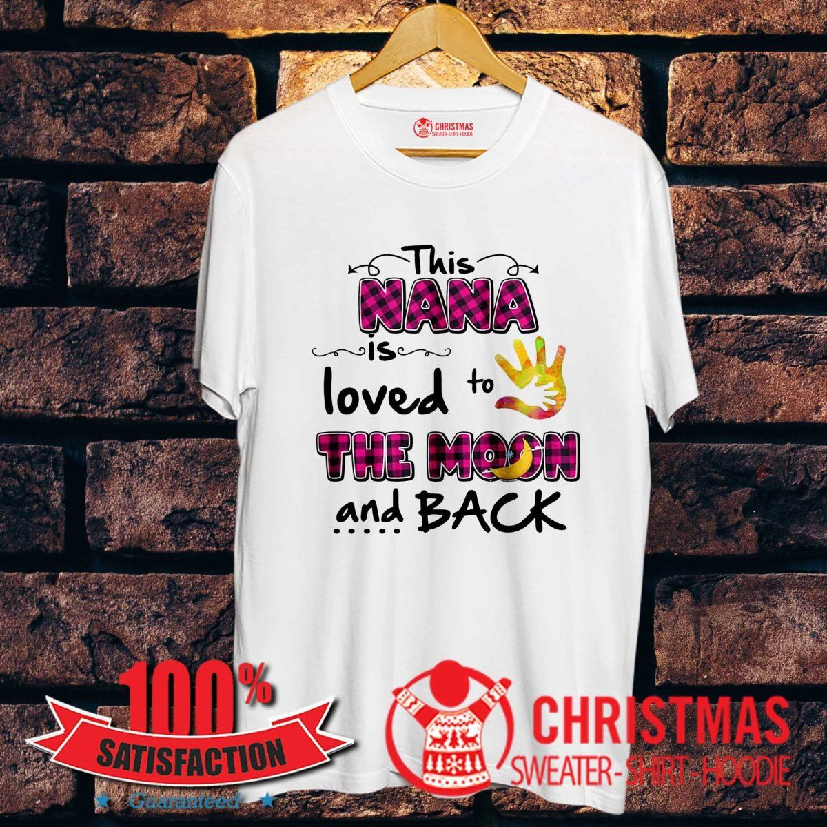 Download This Nana Is Loved To The Moon And Back Shirt   Shirts ...