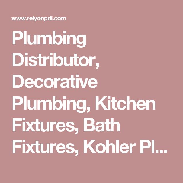 Plumbing Distributor, Decorative Plumbing, Kitchen Fixtures, Bath ...