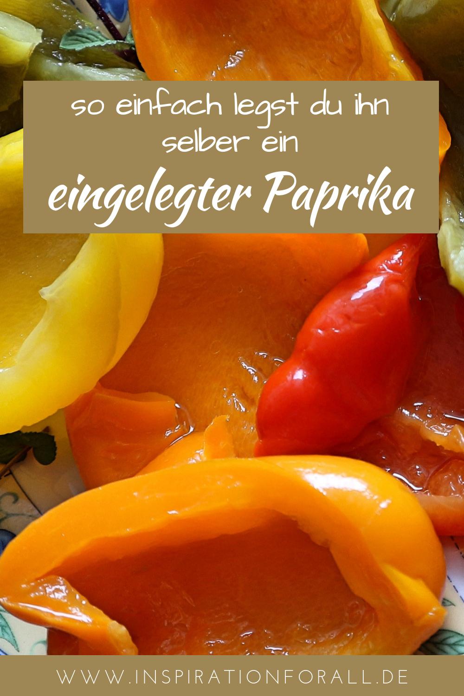 Paprika einlegen – einfaches & schnelles Rezept