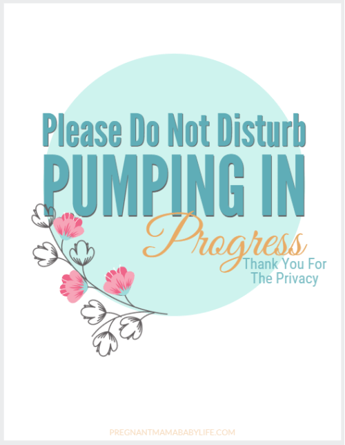 Pumping In Progress Printable Breast Pumping Door Sign -4745