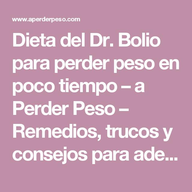 Dieta del dr bolio para bajar 20 kilos