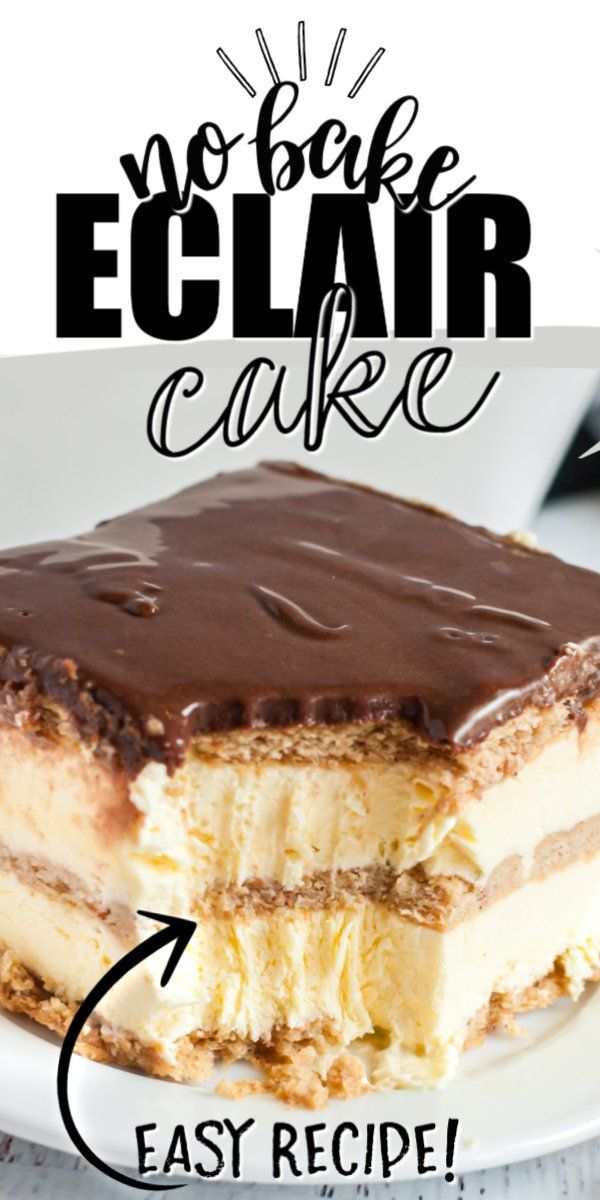 No Bake Eclair Cake - A chocolate eclair in a no b