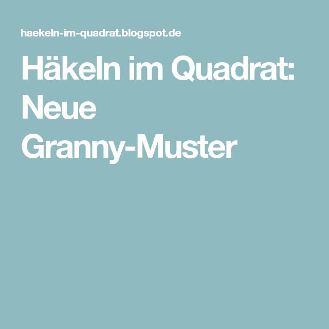 Häkeln im Quadrat: Neue Granny-Muster | Decke | Pinterest | Quadrate ...