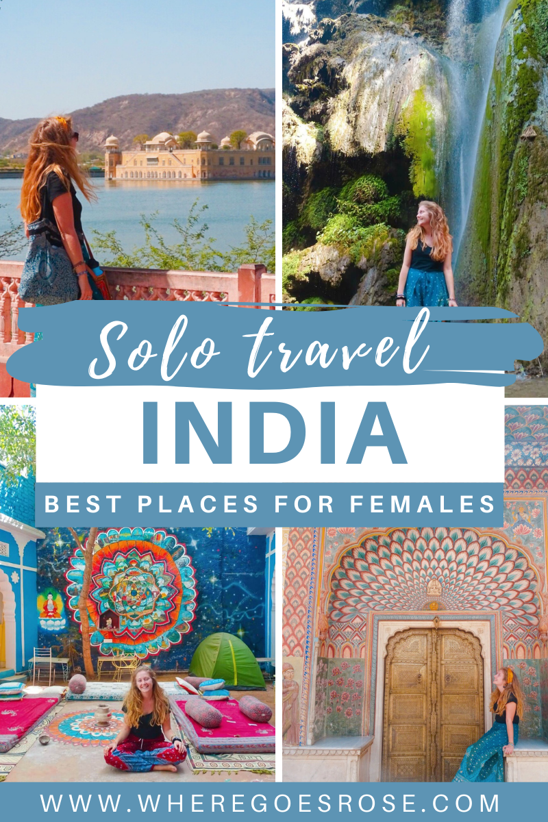 28 Best Places In India For Solo Female Travel Where Goes Rose Travel Destinations In India India Travel India Travel Places