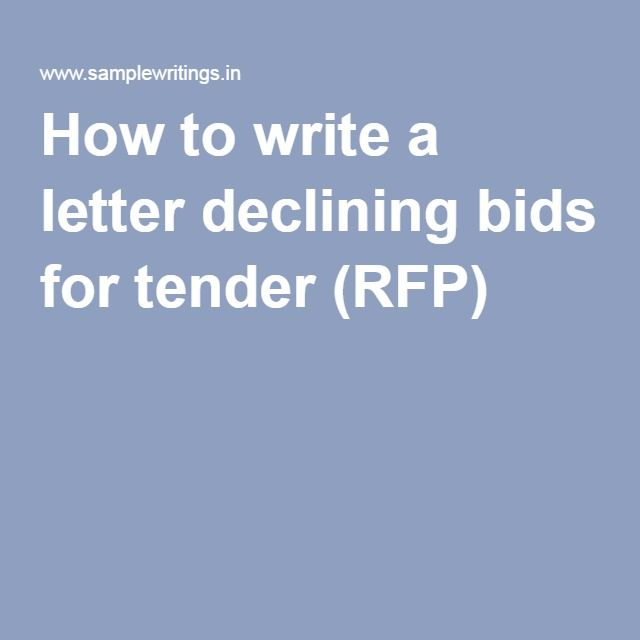 How To Write A Letter Declining Bids For Tender Rfp Rfp Lettering Proposal Letter