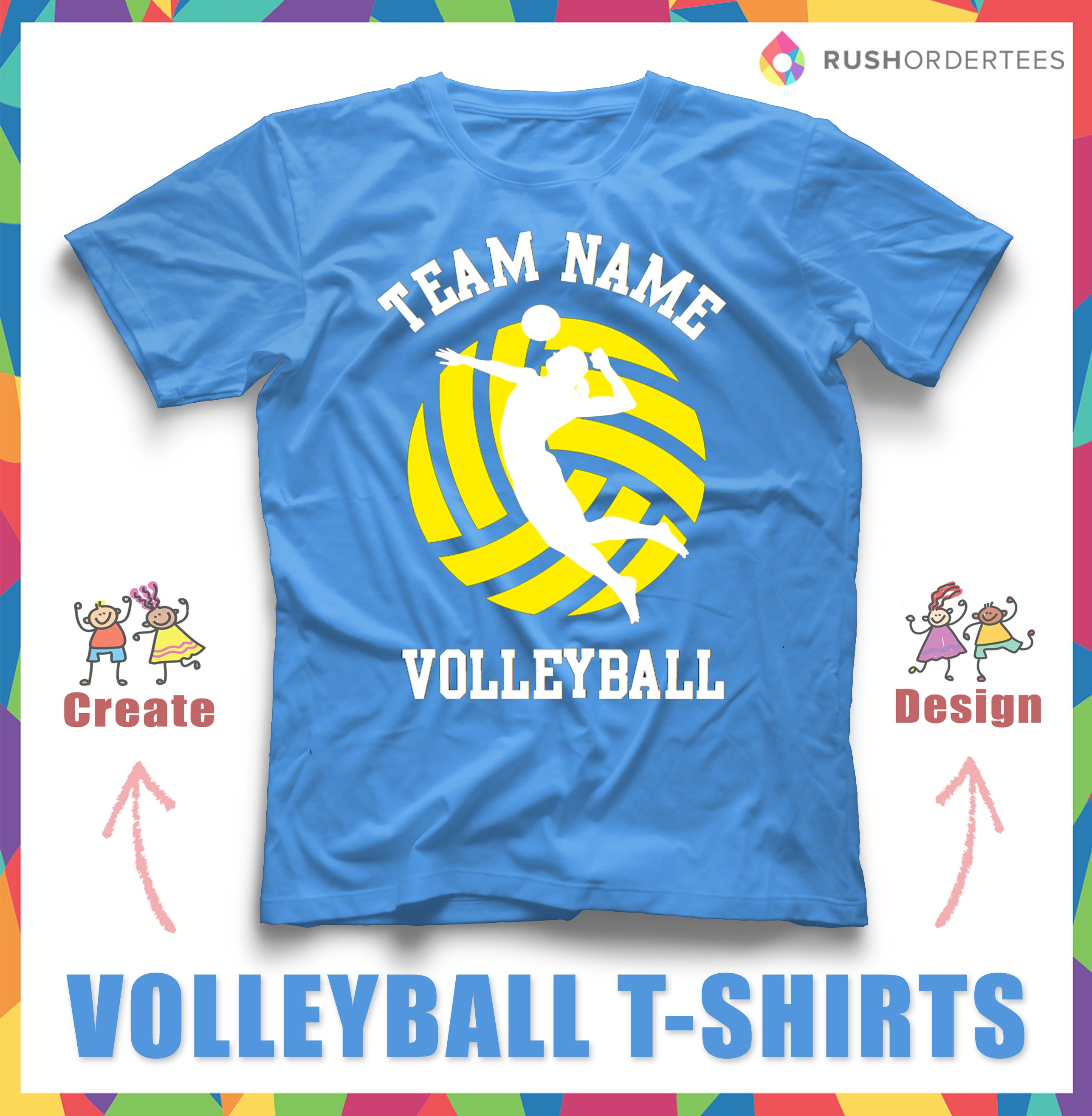 Volleyball Custom T Shirt Design Idea Edit This Custom T Shirt With Your Volleyball Volleyball T Shirt Designs Volleyball Jersey Design Volleyball Team Shirts