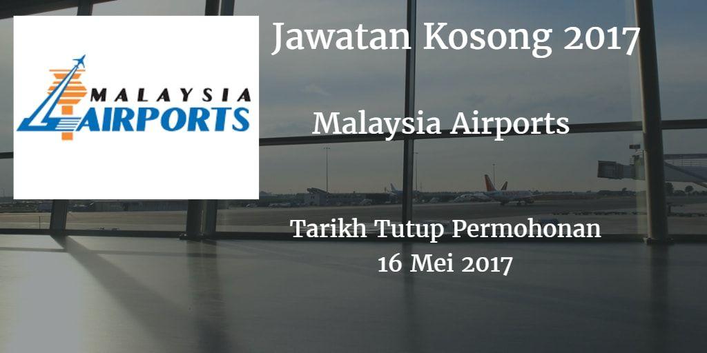 Malaysia airports jawatan kosong mahb 16 mei 2017