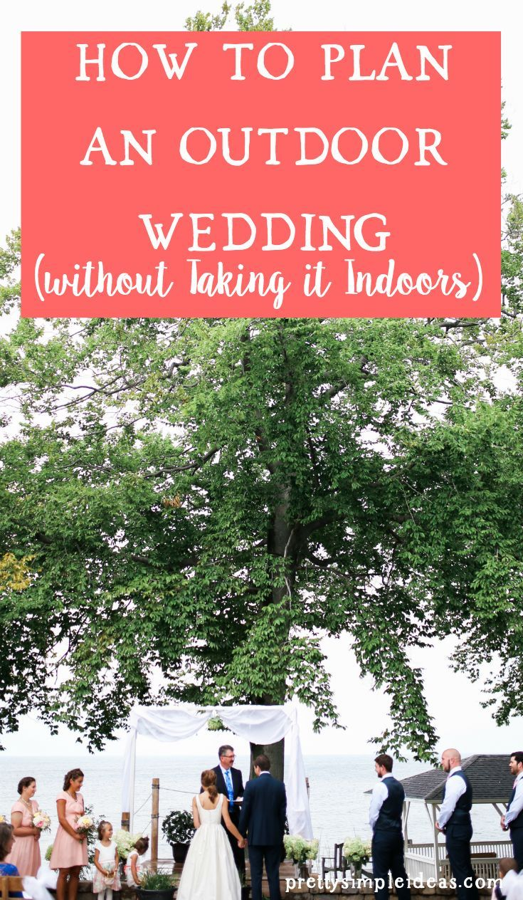 How To Plan An Outdoor Wedding Pretty Simple Ideas