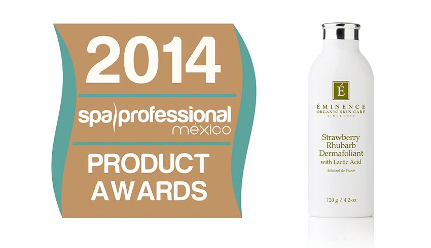 Spa Professional Magazine Names Our Strawberry Rhubarb Dermafoliant Best Exfoliator Of 2014 Organic Skin Care Dry Skin Treatment Eminence Organic Skin Care