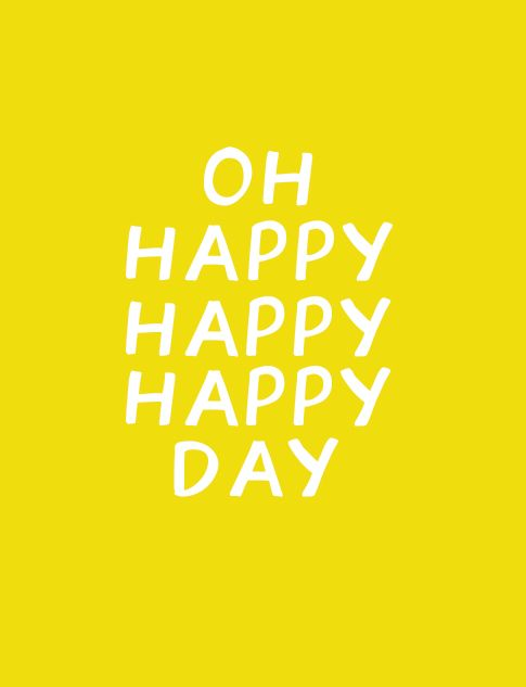 Hello Friday Ann Kelle Happy Day Quotes Happy Quotes Have A Happy Day