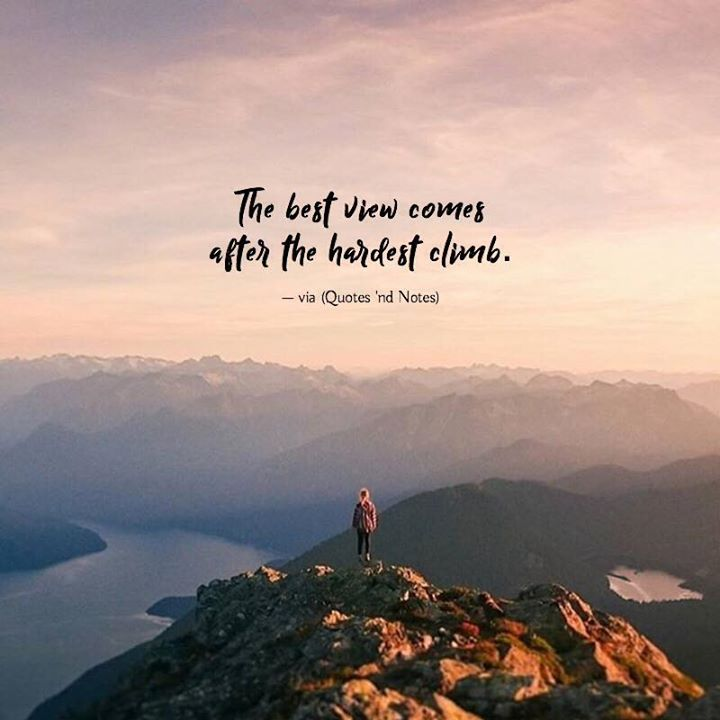View Quotes The Best View Comes After The Hardest Climbvia Httpift.tt .
