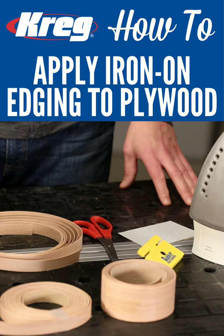How To Apply IronOn Edging to Dress Up Plywood Plywood