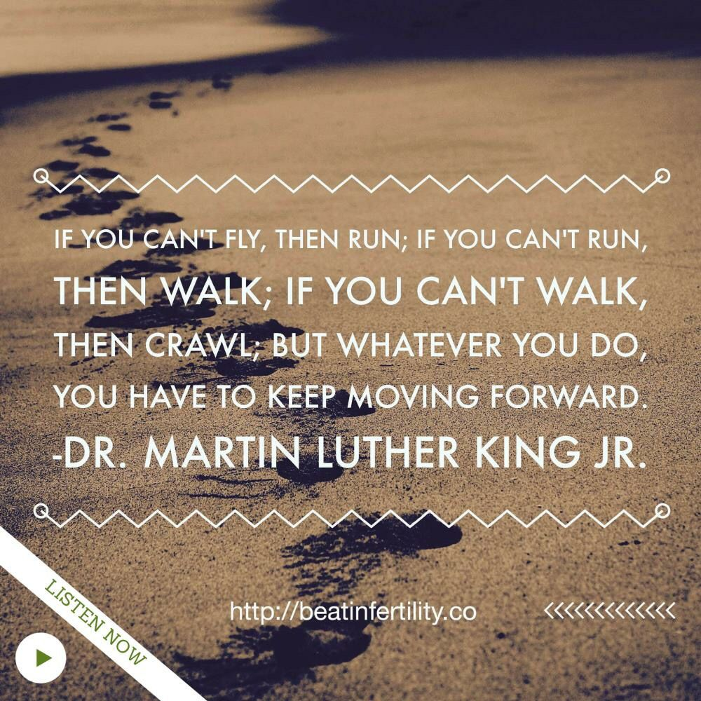 Keep Moving Quotes Keep Moving Quote From The King  Infertility Quotes  Pinterest