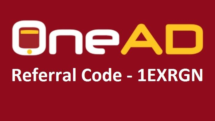 OneAD App Referral Code '1EXRGN' Refer and Earn Money