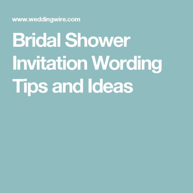 The bridal shower invitation etiquette you need to know in 2018 bridal shower invitation wording tips and ideas more filmwisefo