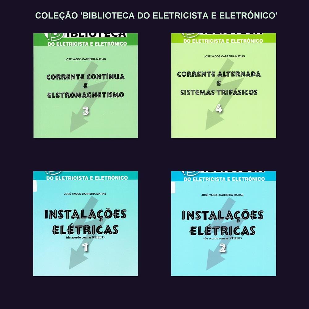 COLEÇÃO 'BIBLIOTECA DO ELETRICISTA E ELETRÓNICO'   Eletricidade e Eletrónica